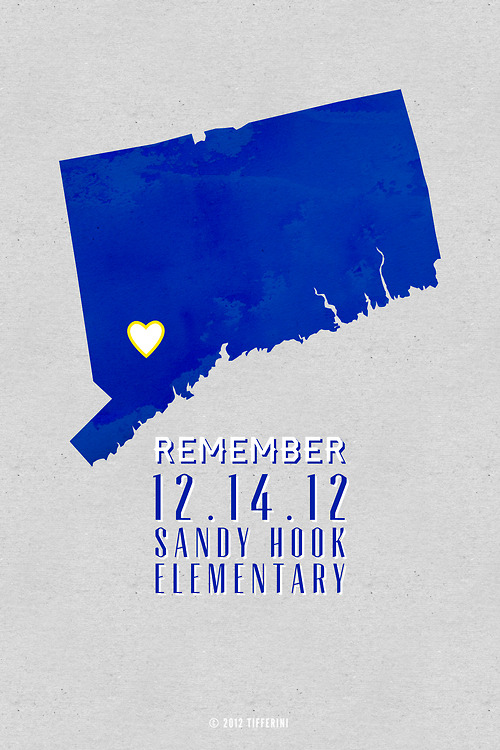Never Forget Newtown. 12/14/2012